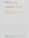 Swift 5.0 – A beginner's course book with exercises